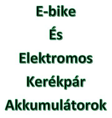 Elektromos kerékpár akkumulátorok